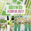 Greenery a cor de 2017!